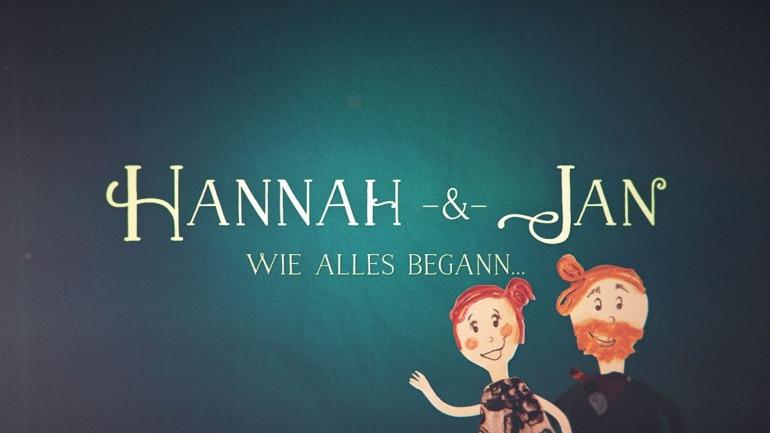 Hannah & Jan Wie alles begann